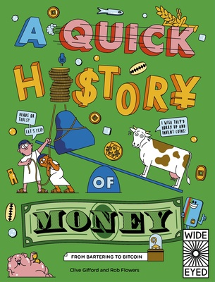 A Quick History of Money - From Cash Cows to Crypto-Currencies