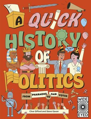 A Quick History of Politics - From Pharaohs to Fair Votes