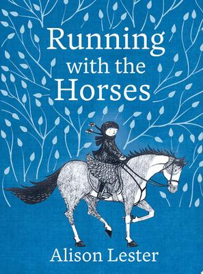 Running with the Horses (Young Readers' Ed. HB)
