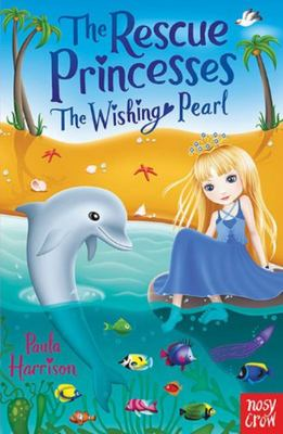 The Wishing Pearl (The Rescue Princesses #2)