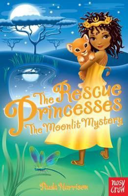 The Moonlit Mystery (The Rescue Princesses #3)