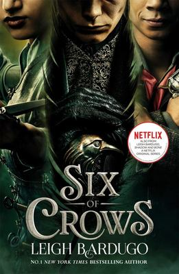 Six of Crows (#1 Six of Crows) TV Tie-In