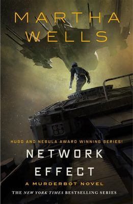 Network Effect (A Murderbot Novel)