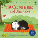 Fat Cat on a Mat and Other Tales (Phonics Readers, HB Book & CD)