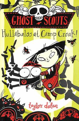 Hullabaloo at Camp Croak! (Ghots Scouts #2)
