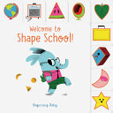 Chronicle Baby: Welcome to Shape School! - Beginning Baby