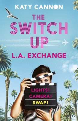 The Switch up: L. A. ExchangeThe Switch up: L. A. Exchange