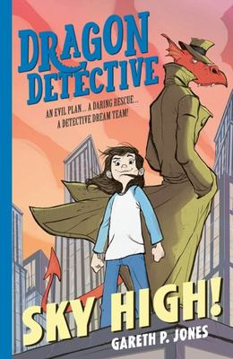 Sky High! (Dragon Detective #3)