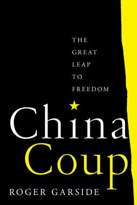 China Coup - The Great Leap to Freedom