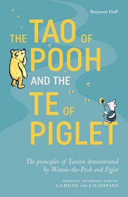 Tao of Pooh & Te of Piglet