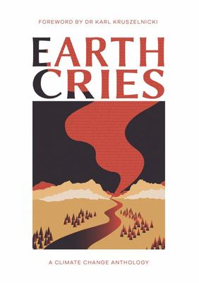 Earth Cries: A climate change anthology
