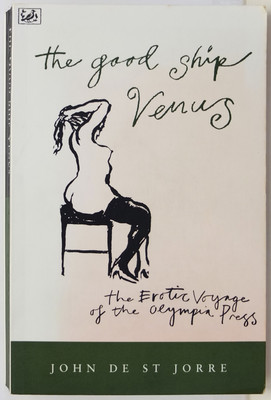 The Good Ship Venus - The erotic voyage of the Olympia Press