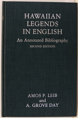 Hawaiian Legends in English - An Annotated Bibliography