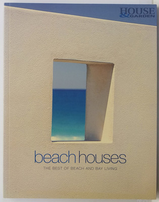 Beach Houses - The best of Beach and Bay Living