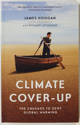 Climate Cover-Up - The Crusade to Deny Global Warming