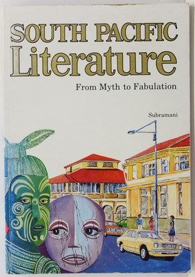 South Pacific Literature - From Myth to Fabulation