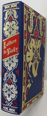 Letters to Vicky - The correspondence between Queen Victoria and her daughter Victoria, Empress of Germany 1858-1901