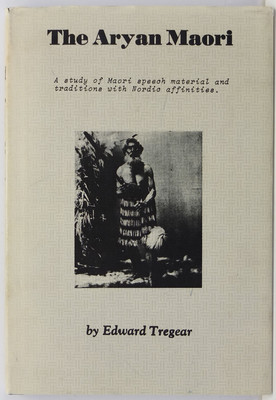 The Aryan Maori - A study of Maori speech material and traditions with Nordic affinities