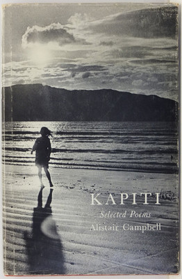Alistair Campbell - Kapiti - Selected Poems 1947-1971