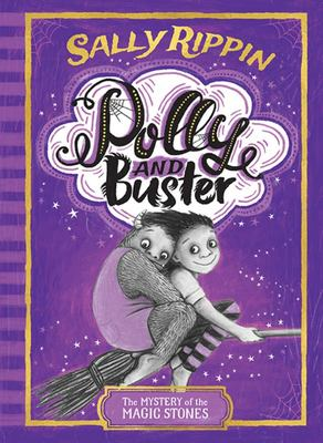 The Mystery of the Magic Stones (Polly and Buster #2)