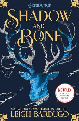 Shadow and Bone (#1 The Shadow and Bone Trilogy)