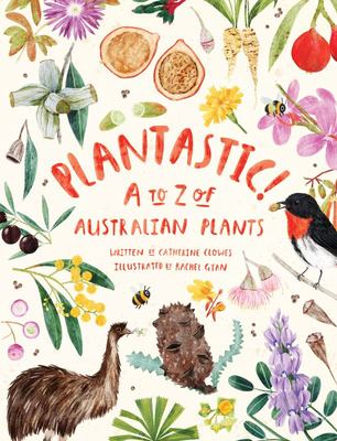 Plantastic! A to Z of Australian Plants