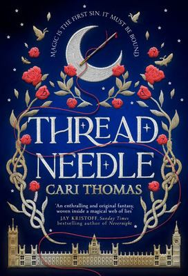 Threadneedle (#1 Language of Magic)