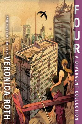 Four: a Divergent Collection (#0 Divergent 10th Anniversary Edition)