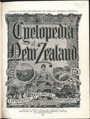 The Cyclopedia of New Zealand Vol. 5 Nelson, Marlborough, and Westland Provincial Districts (Poor binding)