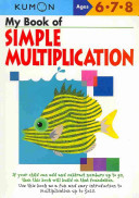 My Book of Simple Mulitiplication Ages 6-8 (Kumon)