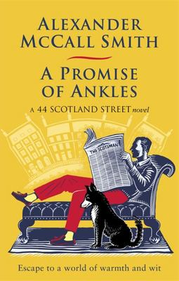 A Promise of Ankles (#14 44 Scotland Street)