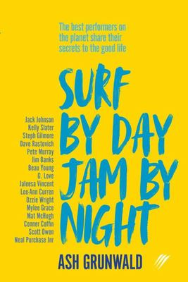 Surf By Day, Jam By Night (PB)
