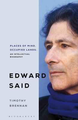 Places of Mind - A Life of Edward Said
