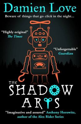 The Shadow Arts (Monstrous Devices #2)
