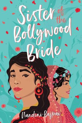 The Sister of the Bollywood Bride