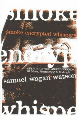 Smoke Encrypted Whispers - SECONDHAND