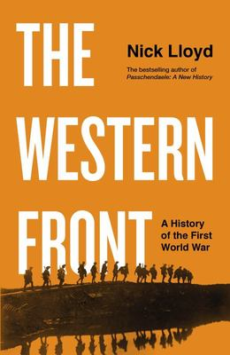The Western Front - A History of the First World War