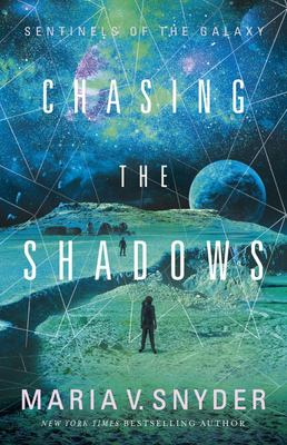 Chasing the Shadows (Sentinels of the Galaxy #2)