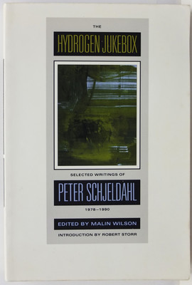 The Hydrogen Jukebox - Selected Writings of Peter Schjeldahl, 1978-1990