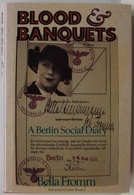 Blood and Banquets - A Berlin Social Diary 1930-1938