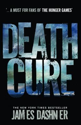 The Death Cure (#3 Maze Runner)