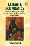 Climate Economics - Economic Analysis of Climate, Climate Change and Climate Policy, Second Edition
