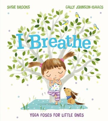 I Breathe Yoga Poses for Little Ones