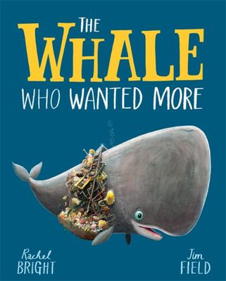 The Whale Who Wanted More