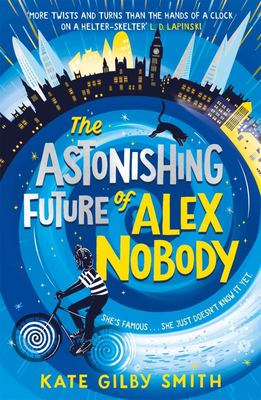 The Astonishing Future of Alex Nobody