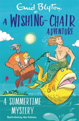 A Wishing-Chair Adventure: a Summertime Mystery - Colour Short Stories