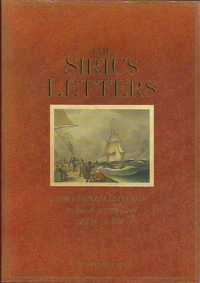 The Sirius Letters - The Complete Letters of Newton Fowell 1786-1790