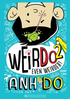 Even Weirder! (#2 WeirDo)