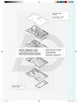 Housing As Intervention - Architecture Towards Social Equity