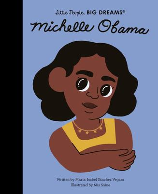 Michelle Obama (Little People Big Dreams)